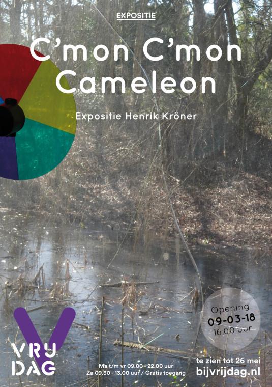 C'mon C'mon Cameleon